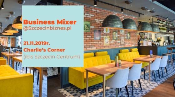 Business Mixer - spotkajmy się 21 listopada w Szczecinie [ZGŁOŚ UDZIAŁ]