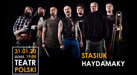Koncert Stasiuk-Haydamaky: 31.01.2020 [ZAMÓW BILETY]